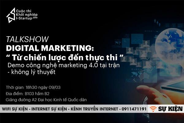"Talkshow: ""Digital Marketing: Từ Chiến Lược Đến Thực Thi"" 2019"