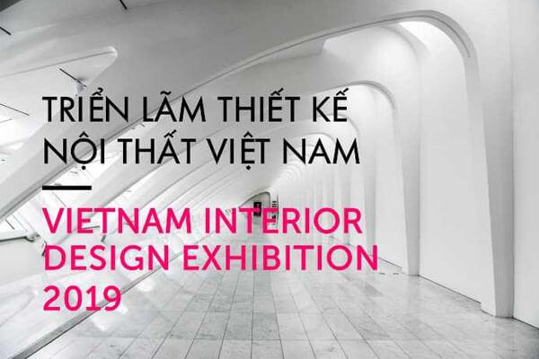 Tuần lễ thiết kế nội thất Việt Nam 2019